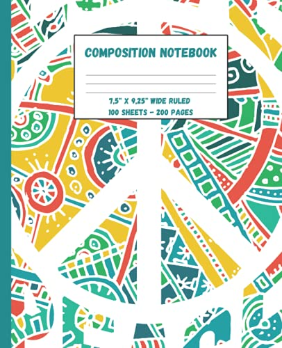 Composition Notebook Hippie: This Hippie Notebook - wide ruled 7.5 x 9.25 in 200 pages - 100 Sheets - perfect for Kids, Teens and Adults.