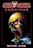 Deadworld Archives: Book One