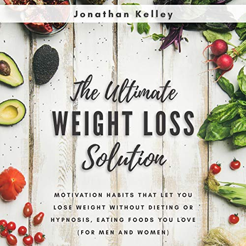 The Ultimate Weight Loss Solution audiobook cover art