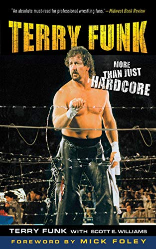 Terry Funk: More Than Just Hardcore (English Edition)