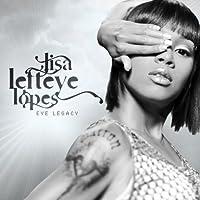 Eye-Legacy by Lisa Left Eye Lopes (2009-01-27)