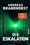 Die Eskalation: Thriller von Andreas Brandhorst