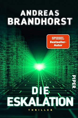 Buchseite und Rezensionen zu 'Die Eskalation: Thriller' von Andreas Brandhorst