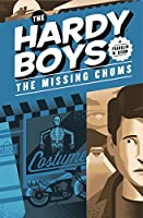 The Missing Chums #4 (The Hardy Boys)
