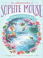 SOPHIE #3 FORGET-ME-NOT (The Adventures of Sophie Mouse)