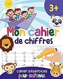 Mon cahier de chiffres - Cahier de chiffre – Apprendre à compter pour enfants – livre d'activité pour l'école maternelle et primaire - Jeux educatif 3 ans