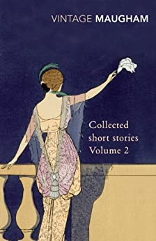 Collected Short Stories Volume 2 (Maugham Short Stories Book 12) by [W. Somerset Maugham]