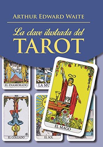 Clave ilustrada del Tarot,La (Libro) (Tabla Esmeralda)