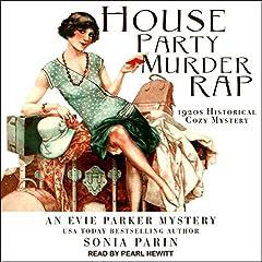 House Party Murder Rap: Evie Parker Mystery Series 1