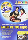 Salud De Tus Hijos: Fortuna Te Guia