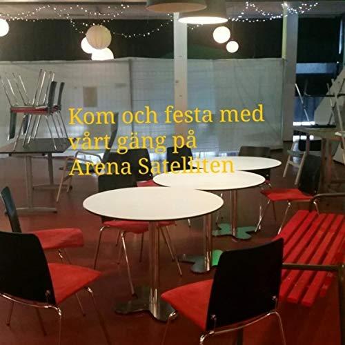 Kom och festa med vårt gäng på Arena Satelliten