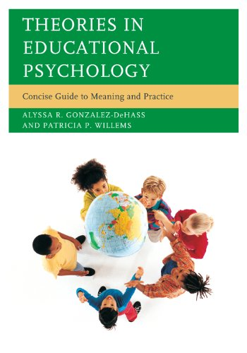 Theories in Educational Psychology: Concise Guide to Meaning and Practice