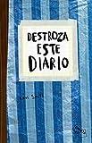 Destroza este diario. Azul (Libros Singulares)