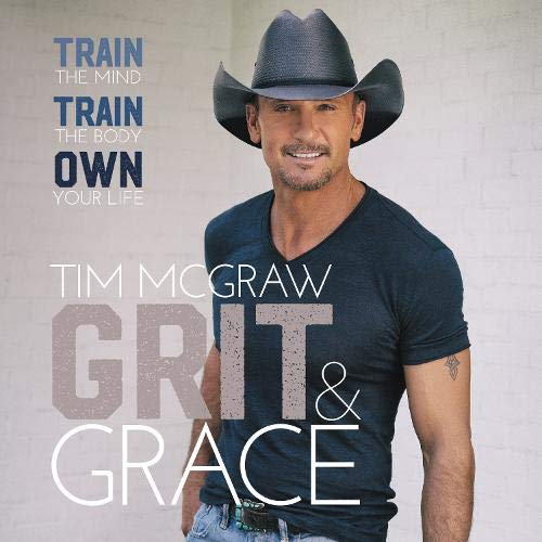 Grit & Grace Audiobook By Tim McGraw cover art