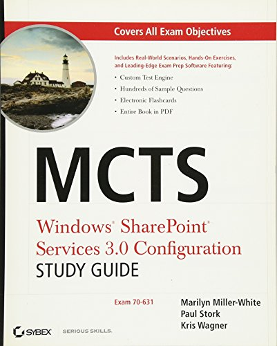 MCTS Windows SharePoint Services 3.0 Configuration Study Guide: Exam 70-631