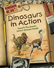 Dinosaurs in Action (Dinosaur Dig)