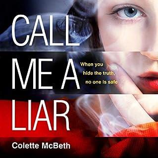 Couverture de Call Me a Liar