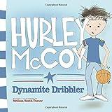 Hurley McCoy Dynamite Dribbler