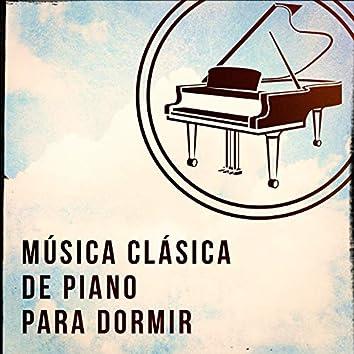 Música Clásica de Piano para Dormir
