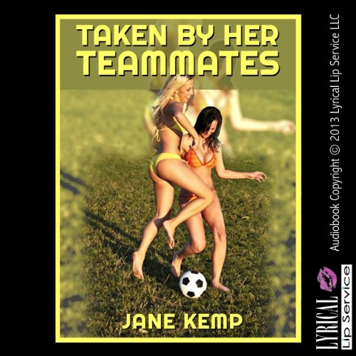 Taken by Her Teamates audiobook cover art