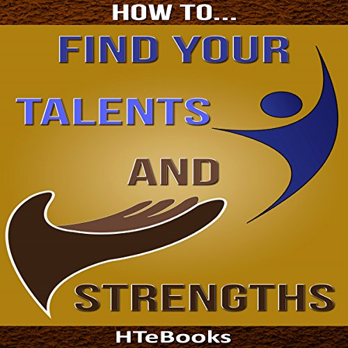 How to Find Your Talents and Strengths audiobook cover art