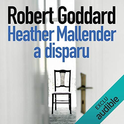 Couverture de Heather Mallender a disparu