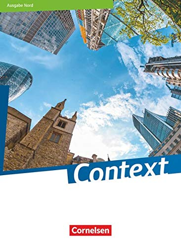 Context - Nord (Bremen / Hamburg / Niedersachsen / Schleswig-Holstein) - Ausgabe 2019: Schülerbuch - Kartoniert