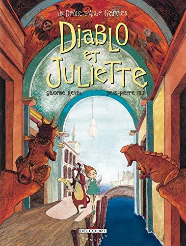 Un drôle d'ange gardien, tome 3 : Diablo et Juliette