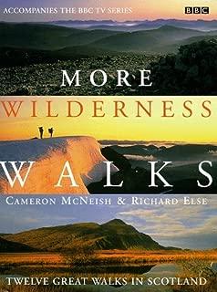 More Wilderness Walks: Twelve Great Walks in Scotland by Cameron McNeish (15-Oct-1998) Hardcover
