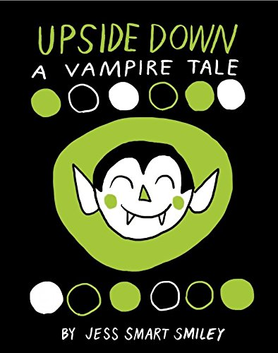 Upside Down: A Vampire Tale (English Edition)