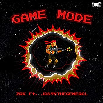 Game Mode (feat. JasynTheGeneral)