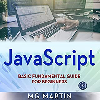 JavaScript: Basic Fundamental Guide for Beginners audiobook cover art