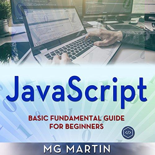 JavaScript: Basic Fundamental Guide for Beginners cover art