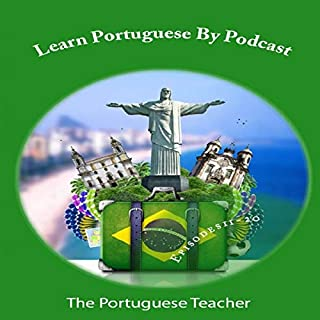 Learn Portuguese by Podcast: Episodes 11-20 cover art