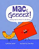 MAC & GEEEEZ: ...Being Real Is What It's All about (Books for Nourishing Friendships)