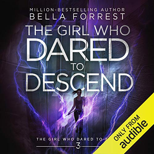 The Girl Who Dared to Think 3: The Girl Who Dared to Descend cover art