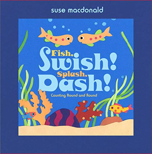 Fish, Swish! Splash, Dash!: Countin…