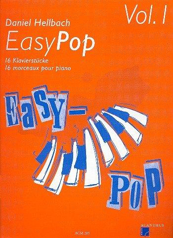 Easy Pop 1 - 16 Klavierstücke - Klaviernoten [Musiknoten]