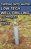 Tapping Into Water Low Tech Well Drilling...