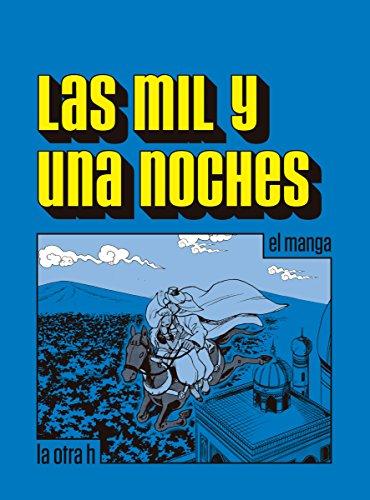 Las mil y una noches: el manga (Spanish Edition)