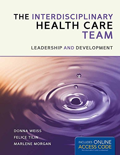 Download The Interprofessional Health Care Team: Leadership and Development 1449673368