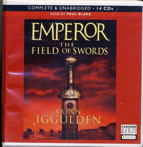 Emperor The Field of Swords by Conn Iggulden Unabridged CD Audiobook