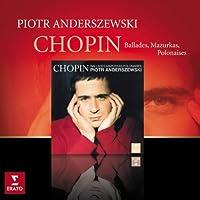 Chopin: Mazurkas, Ballades & Polonaises by Piotr Anderszewski (2009-10-20)