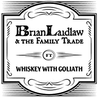 Whiskey With Goliath