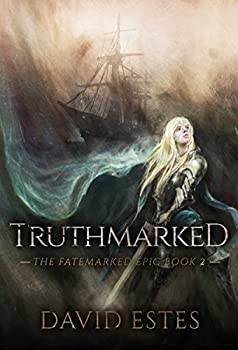 Truthmarked  The Fatemarked Epic Book 2