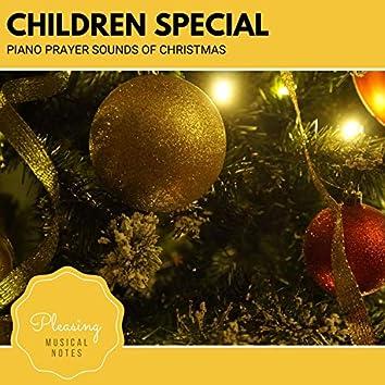 Children Special - Piano Prayer Sounds Of Christmas
