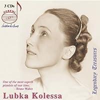 Lubka Kolessa Legacy by Lubka Kolessa (2006-05-23)