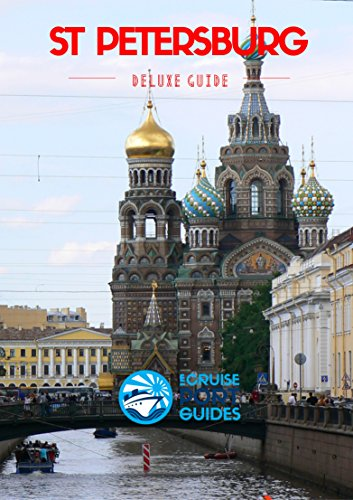 St Petersburg: eCruise Port Guide (Deluxe Edition Book 1) (English Edition)