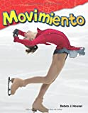 Movimiento (Motion) (Spanish Version) (Ciencias fisicas / Science Readers: Content and Literacy) (Spanish Edition)