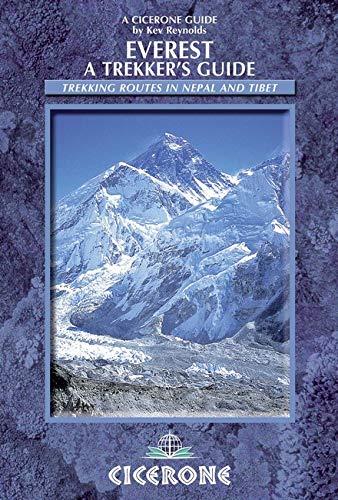 Everest: A Trekker's Guide: Trekking routes in Nepal and Tibet (Cicerone International Trekking Guides)